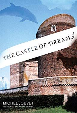 The Castle of Dreams 9780262101271