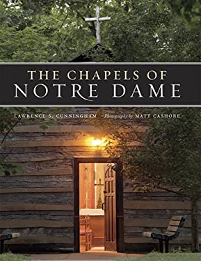 The Chapels of Notre Dame 9780268037352