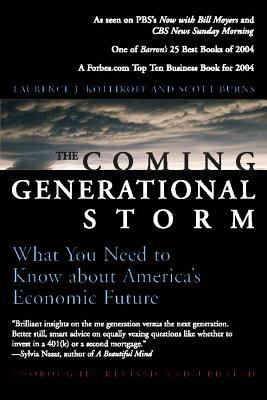The Coming Generational Storm: What You Need to Know about America's Economic Future 9780262612081