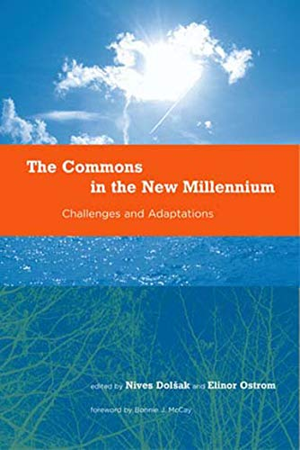 The Commons in the New Millennium: Challenges and Adaptation 9780262541428