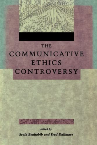 The Communicative Ethics Controversy 9780262521529