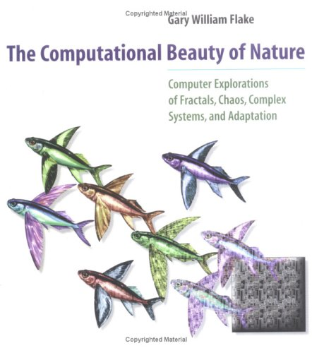 The Computational Beauty of Nature: Computer Explorations of Fractals, Chaos, Complex Systems, and Adaptation 9780262561273