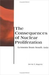 The Consequences of Nuclear Proliferation: Lessons from South Asia