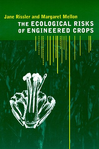 The Ecological Risks of Engineered Crops 9780262680851