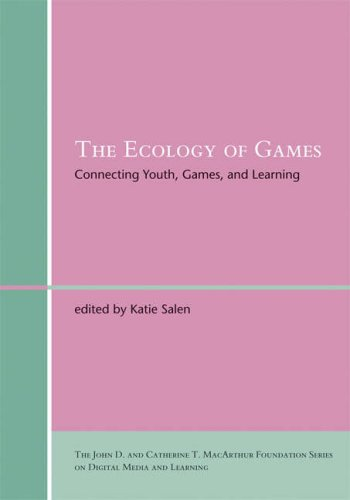The Ecology of Games: Connecting Youth, Games, and Learning 9780262195751