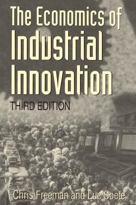 The Economics of Industrial Innovation, 3rd Edition 9780262561136