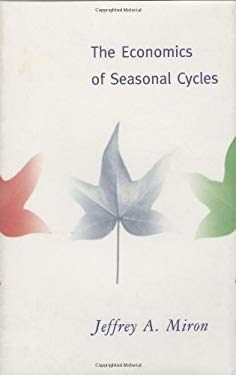 The Economics of Seasonal Cycles 9780262133234