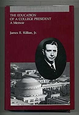 Education of a College President : A Memoir