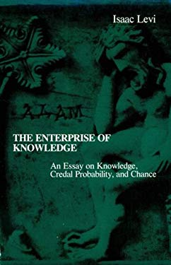 The Enterprise of Knowledge: An Essay on Knowledge, Credal Probobility, and Chance 9780262620437