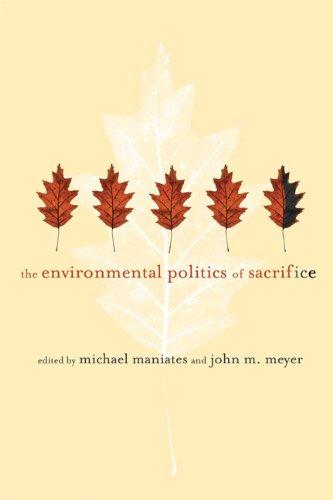 The Environmental Politics of Sacrifice 9780262514361