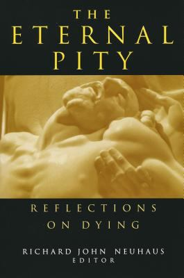 The Eternal Pity: Reflections on Dying 9780268027568