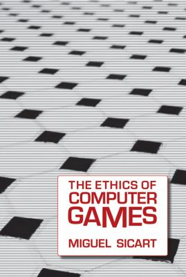 The Ethics of Computer Games 9780262012652