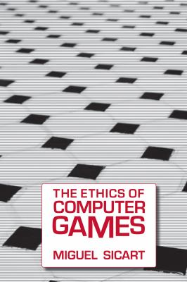The Ethics of Computer Games 9780262516624