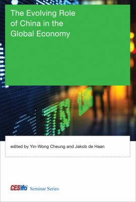 The Evolving Role of China in the Global Economy 9780262018234
