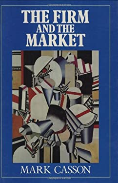 The Firm and the Market: Studies on the Multinational Enterprise and the Scope of the Firm 9780262031295