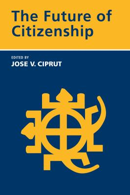 The Future of Citizenship 9780262533126
