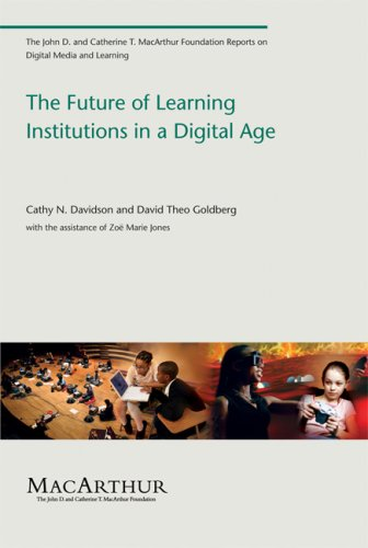 The Future of Learning Institutions in a Digital Age 9780262513593