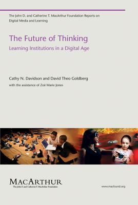 The Future of Thinking: Learning Institutions in a Digital Age 9780262513746