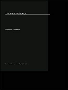 The Gary Schools 9780262523813