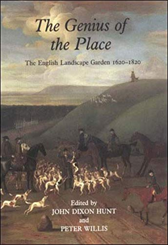 The Genius of the Place: The English Landscape Garden 1620-1820 9780262580922