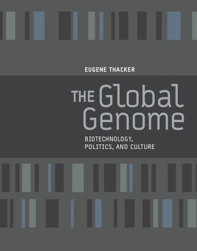 The Global Genome: Biotechnology, Politics, and Culture 9780262701167
