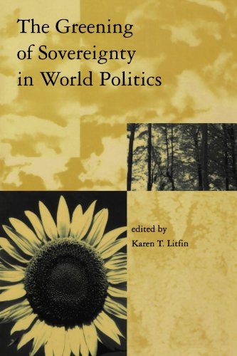 The Greening of Sovereignty in World Politics 9780262621236