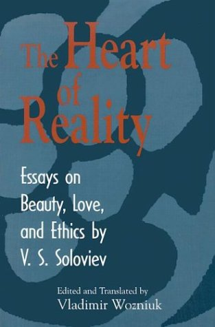 The Heart of Reality: Essays on Beauty, Love, and Ethics 9780268030612