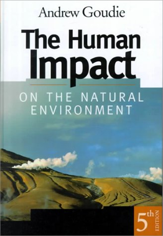 The Human Impact on the Natural Environment, 5th Edition 9780262072021
