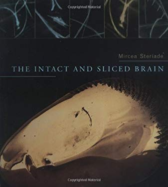 The Intact and Sliced Brain 9780262194563