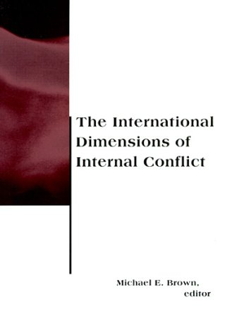 The International Dimensions of Internal Conflict 9780262522090