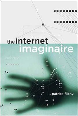 The Internet Imaginaire 9780262562386