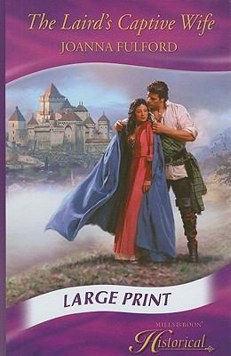 The Laird's Captive Wife 9780263211689