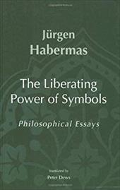 The Liberating Power of Symbols: Philosophical Essays 800172