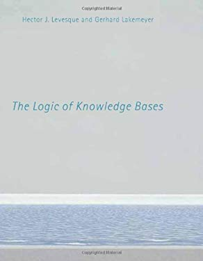 The Logic of Knowledge Bases 9780262122320