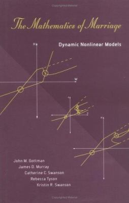 The Mathematics of Marriage: Dynamic Nonlinear Models 9780262072267