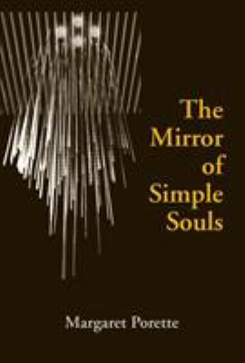 The Mirror of Simple Souls 9780268014353