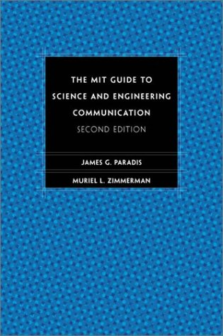 The Mit Guide to Science and Engineering Communication, 2nd Edition 9780262661270