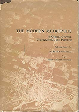 The Modern Metropolis: Its Origins, Growth, Characteristics and Planning