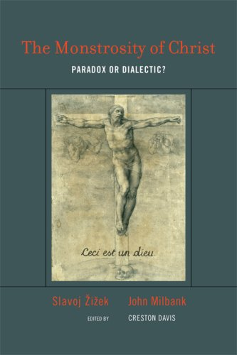 The Monstrosity of Christ: Paradox or Dialectic? 9780262012713