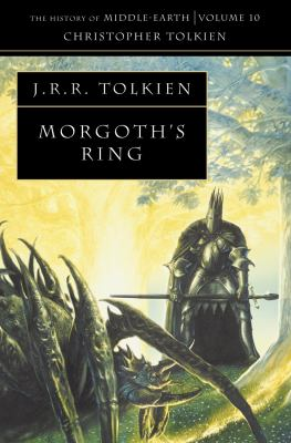 The Morgoth's Ring: The Later Silmarillion, Part One : The Legends of Aman