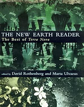 The New Earth Reader: The Best of Terra Nova 9780262181952