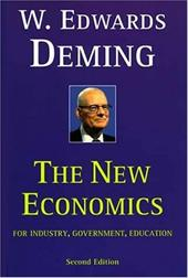 The New Economics for Industry, Government, Education 799478