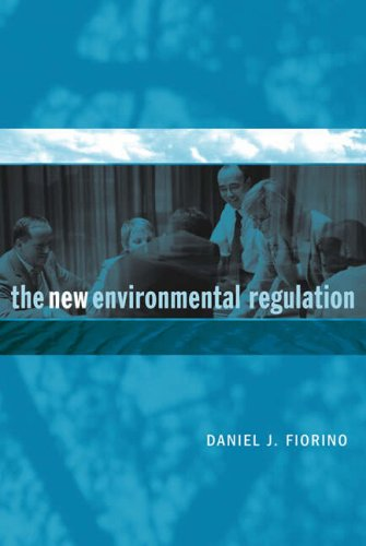 The New Environmental Regulation 9780262562188