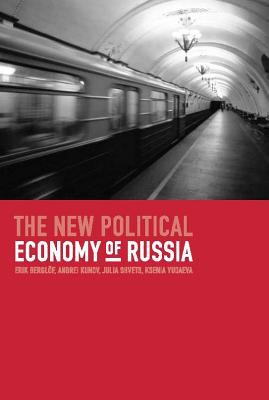 The New Political Economy of Russia 9780262025423