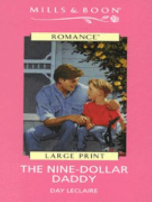 The Nine-Dollar Daddy 9780263161397