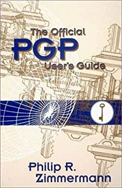 The Official PGP User's Guide 9780262740173