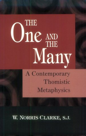 The One and the Many: A Contemporary Thomistric Metaphysics 9780268037079