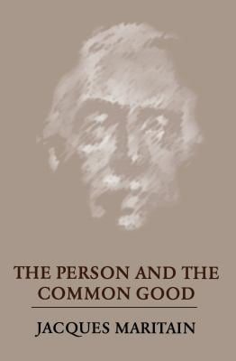 The Person and the Common Good 9780268002046