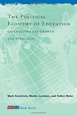 The Political Economy of Education: Implications for Growth and Inequality 9780262072564