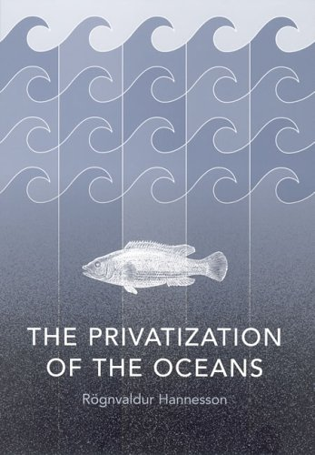 The Privatization of the Oceans 9780262582650